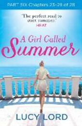 A Girl Called Summer, Part 6, Chapters 24–27 of 27