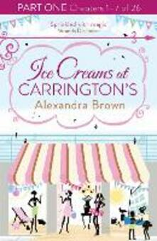 Ice Creams at Carrington's: Part One, Chapters 1-7 of 26