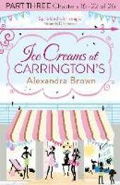 Ice Creams at Carrington's, Part 3, Chapters 16–22 of 26
