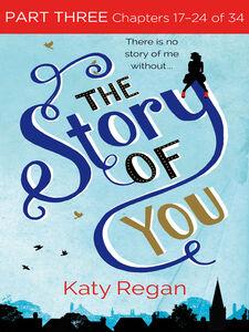 Foto Cover di The Story of You, Part 3, Ebook inglese di Katy Regan, edito da HarperCollins Publishers
