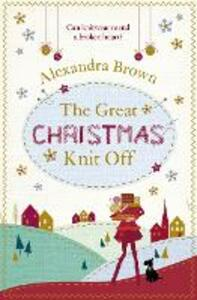 The Great Christmas Knit Off - Alexandra Brown - cover