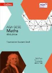 GCSE Maths AQA Foundation Student Book - Kevin Evans,Keith Gordon,Brian Speed - cover
