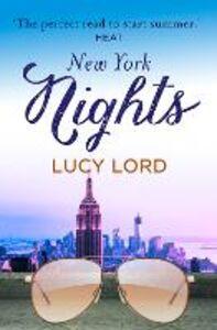 Foto Cover di New York Nights, Ebook inglese di Lucy Lord, edito da HarperCollins Publishers