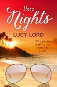 Ebook in inglese Ibiza Nights: A Short Story Lord, Lucy