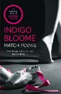 Ebook in inglese Match Pointe Bloome, Indigo