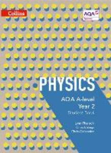 AQA A-level Physics Year 2 Student Book - Lynn Pharaoh,Chris Bishop,Chris Gidzewicz - cover