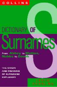 Ebook in inglese Collins Dictionary Of Surnames: From Abbey to Mutton, Nabbs to Zouch Dunkling, Leslie