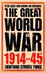 Ebook in inglese Great World War 1914-1945: 1. Lightning Strikes Twice Bourne, John , Liddle, Peter , Whitehead, Ian
