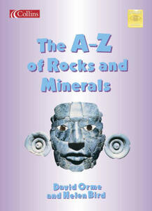 The A-Z of Rocks and Minerals - Helen Bird,David Orme - cover