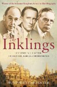 The Inklings: C. S. Lewis, J. R. R. Tolkien and Their Friends - Humphrey Carpenter - cover