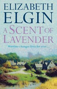 A Scent of Lavender - Elizabeth Elgin - cover