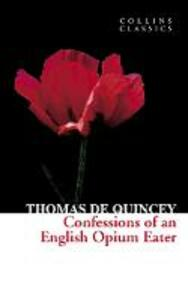 Confessions of an English Opium Eater - Thomas De Quincey - cover