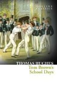 Tom Brown's School Days - Thomas Hughes - cover