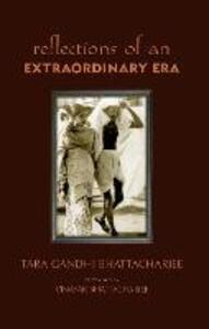 Reflections of an Extraordinary Era - Tara Gandhi Bhattacharjee - cover