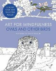Art for Mindfulness: Owls and Other Birds - cover
