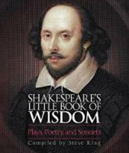 Shakespeare's Little Book of Wisdom - Steve King - cover