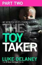 The Toy Taker, Part 2, Chapter 4 to 5