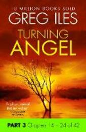 Turning Angel: Part 3, Chapters 14 to 24