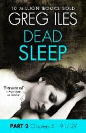 Dead Sleep: Part 2, Chapters 4 to 9
