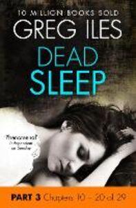 Foto Cover di Dead Sleep: Part 3, Chapters 10 to 20, Ebook inglese di Greg Iles, edito da HarperCollins Publishers