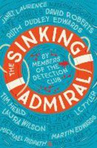 Foto Cover di The Sinking Admiral, Ebook inglese di The Detection Club,Simon Brett, edito da HarperCollins Publishers