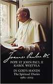Libro in inglese In God's Hands: The Spiritual Diaries of Pope St John Paul II John Paul