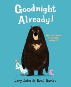 Goodnight Already! - Jory John - cover