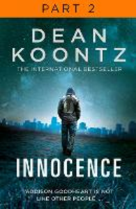 Ebook in inglese Innocence: Part 2, Chapters 22 to 42 Koontz, Dean