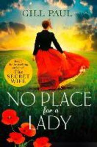 Foto Cover di No Place For a Lady, Ebook inglese di Gill Paul, edito da HarperCollins Publishers
