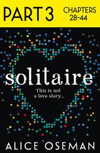 Foto Cover di Solitaire, Part 3 of 3, Ebook inglese di Alice Oseman, edito da HarperCollins Publishers