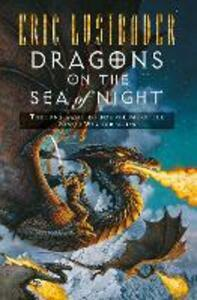 Dragons on the Sea of Night - Eric Van Lustbader - cover