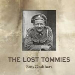 The Lost Tommies - Ross Coulthart - cover