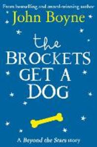 Ebook in inglese Brockets Get a Dog: Beyond the Stars Boyne, John