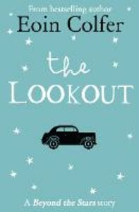 Ebook in inglese Lookout: Beyond the Stars Colfer, Eoin