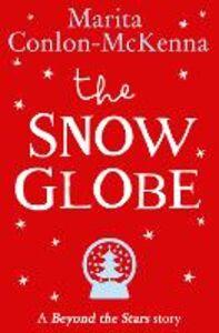 Ebook in inglese Snow Globe: Beyond the Stars Conlon McKenna, Marita