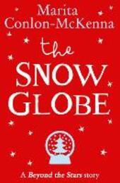 Snow Globe: Beyond the Stars