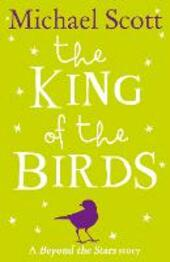 King of the Birds: Beyond the Stars