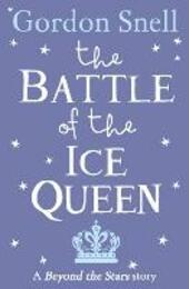 Battle of the Ice Queen: Beyond the Stars