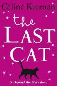 Ebook in inglese Last Cat: Beyond the Stars Kiernan, Celine