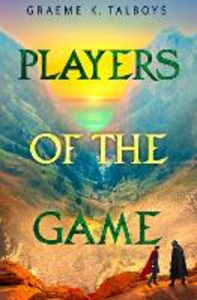 Ebook in inglese Players of the Game Talboys, Graeme K.