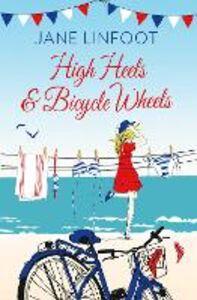 Ebook in inglese High Heels & Bicycle Wheels Linfoot, Jane