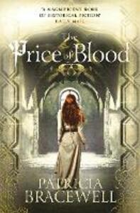 The Price of Blood - Patricia Bracewell - cover