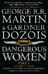 Foto Cover di Dangerous Women Part 1, Ebook inglese di AA.VV edito da HarperCollins Publishers