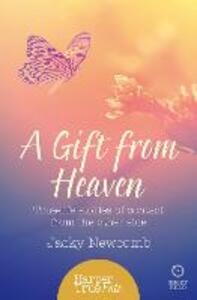 A Gift from Heaven: True-Life Stories of Contact from the Other Side - Jacky Newcomb - cover