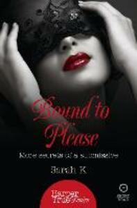 Bound to Please: More Secrets from a Submissive - Sarah K. - cover