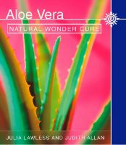 Ebook in inglese Aloe Vera: Natural wonder cure Allan, Judith , Lawless, Julia