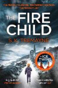 Ebook in inglese The Fire Child Tremayne, S. K.