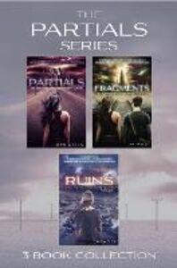 Ebook in inglese Partials series 1-3 (Partials; Fragments; Ruins) (Partials) Wells, Dan