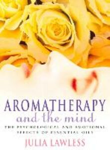 Ebook in inglese Aromatherapy and the Mind Lawless, Julia