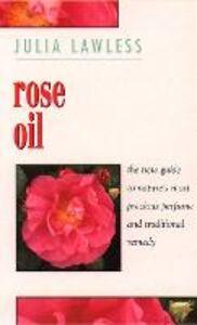 Foto Cover di Rose Oil, Ebook inglese di Julia Lawless, edito da HarperCollins Publishers